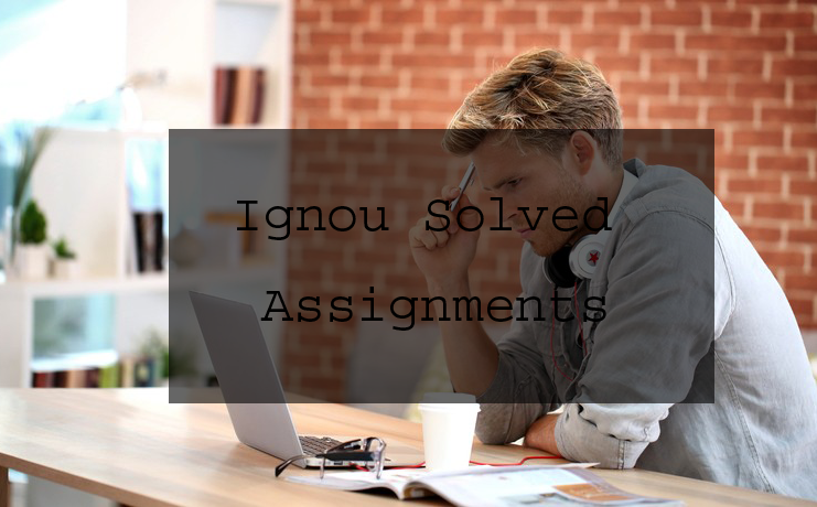 Why Ignou Synopsis is Best for Ignou Solved Assignments
